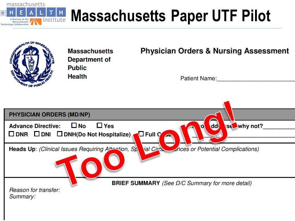 Massachusetts Paper UTF Pilot