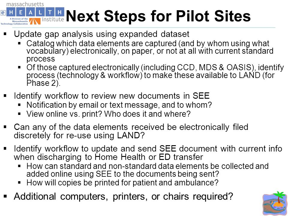 Next Steps for Pilot Sites