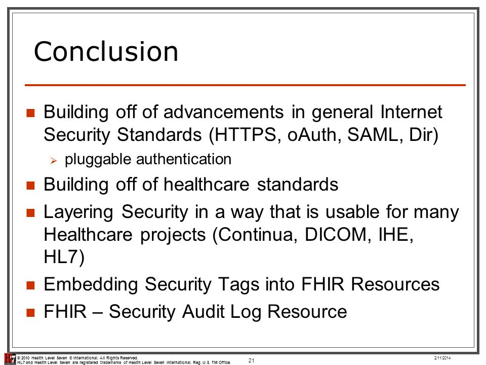 Conclusion Building off of advancements in general Internet Security Standards (HTTPS, oAuth, SAML, Dir)