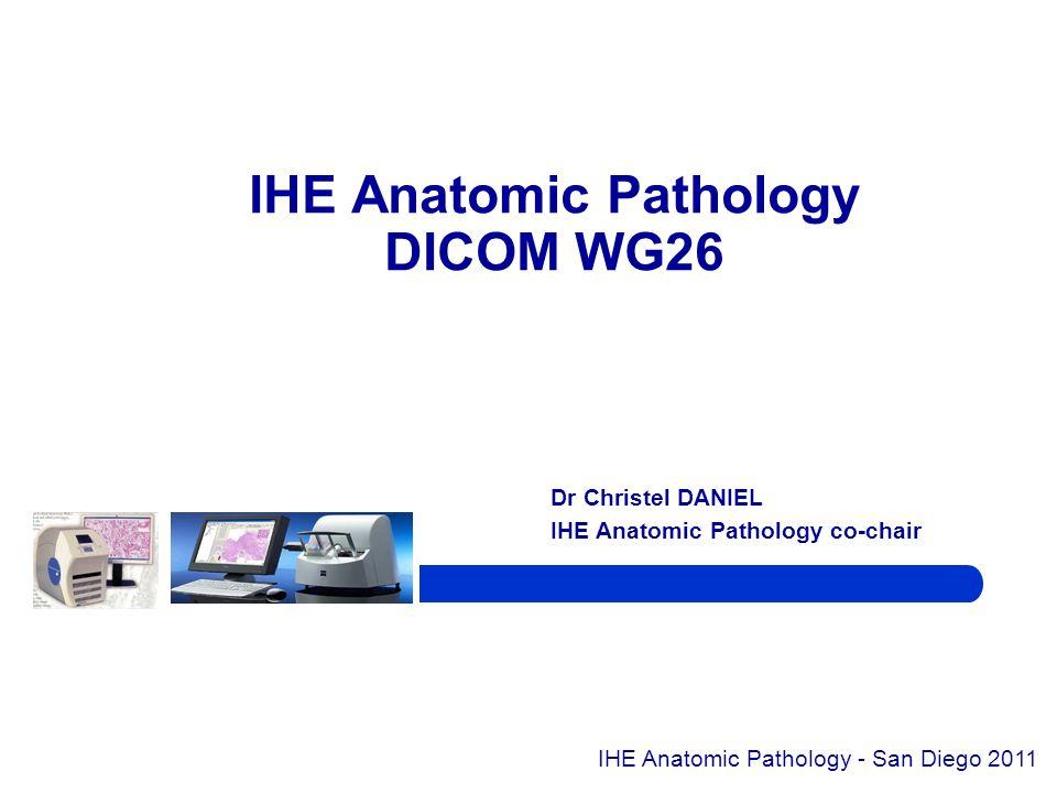 IHE Anatomic Pathology DICOM WG26