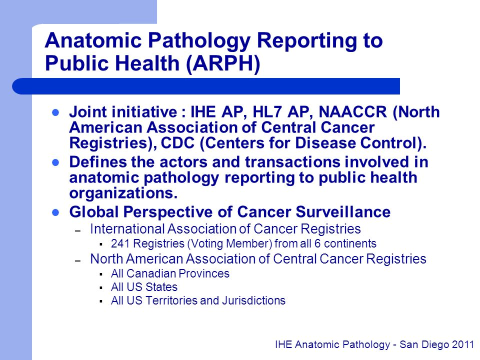 Anatomic Pathology Reporting to Public Health (ARPH)