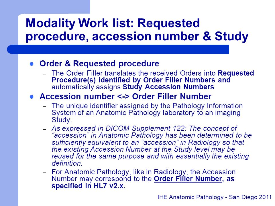 Modality Work list: Requested procedure, accession number & Study