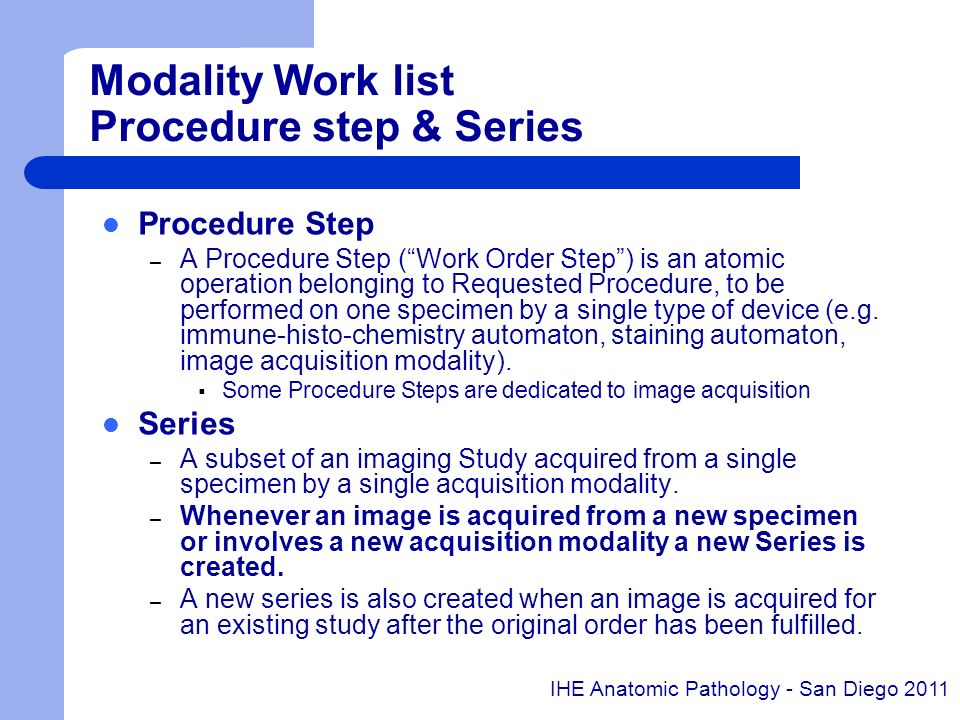 Modality Work list Procedure step & Series