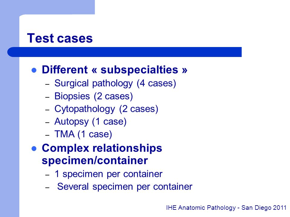 Test cases Different « subspecialties »