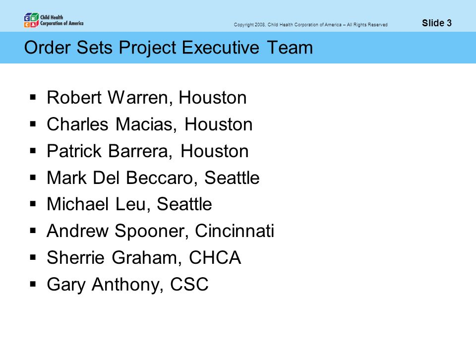 Order Sets Project Executive Team