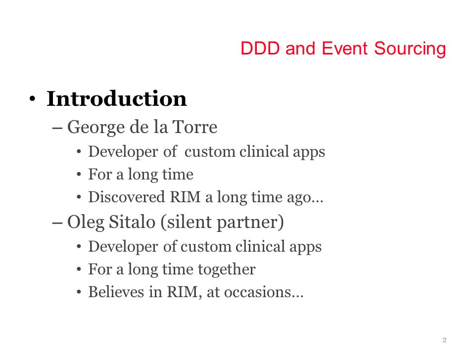 Introduction DDD and Event Sourcing George de la Torre