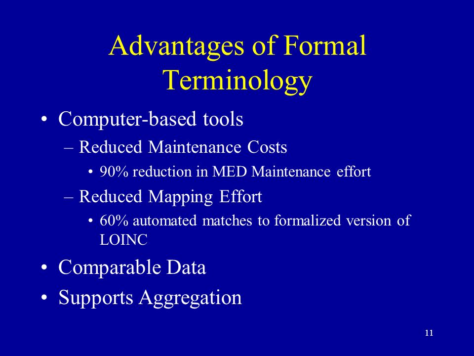 Advantages of Formal Terminology