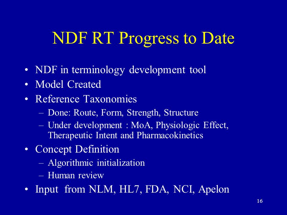 NDF RT Progress to Date NDF in terminology development tool