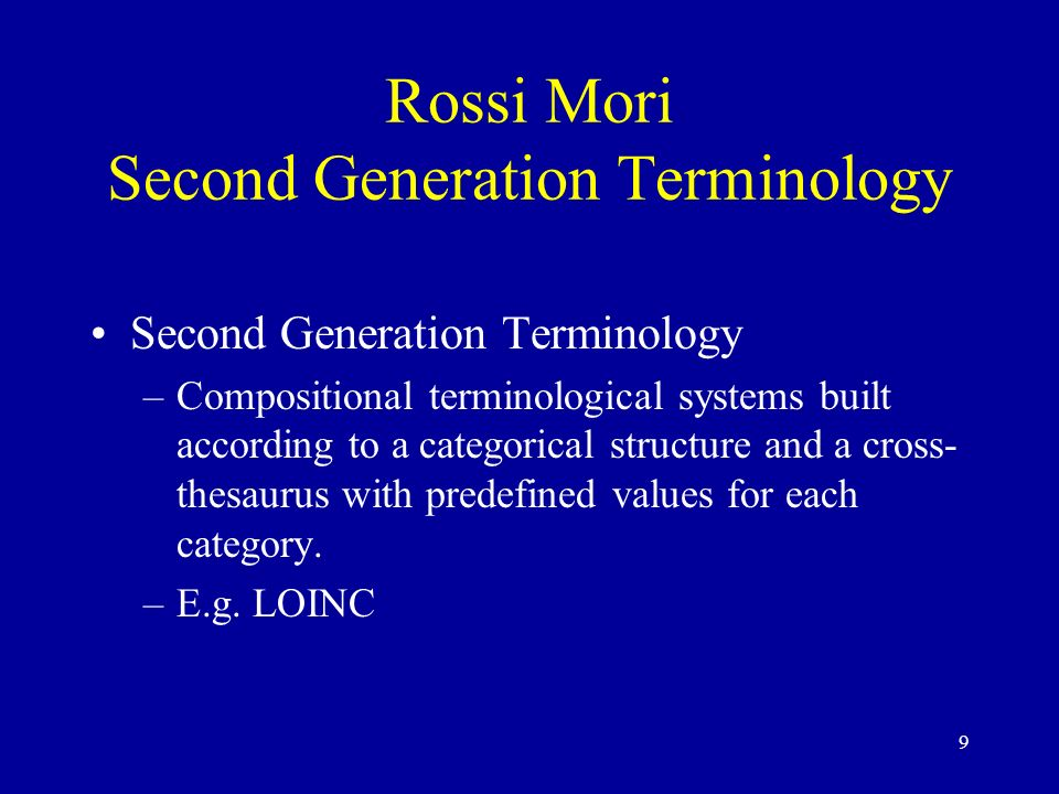 Rossi Mori Second Generation Terminology