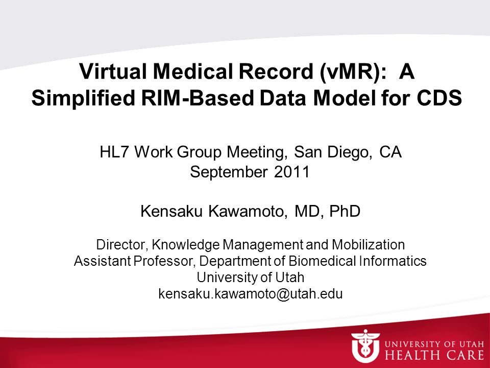 Virtual Medical Record (vMR): A Simplified RIM-Based Data Model for CDS
