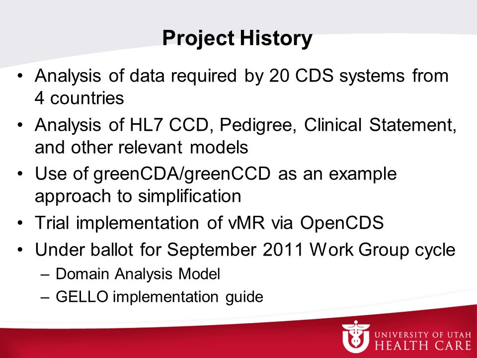 Project History Analysis of data required by 20 CDS systems from 4 countries.