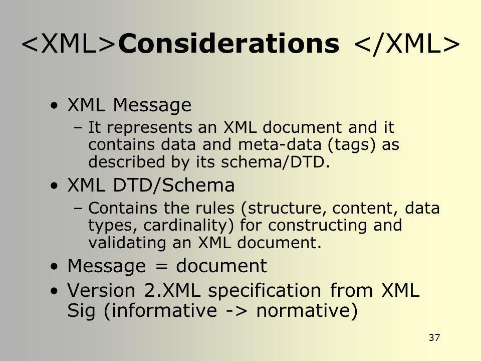 <XML>Considerations </XML>