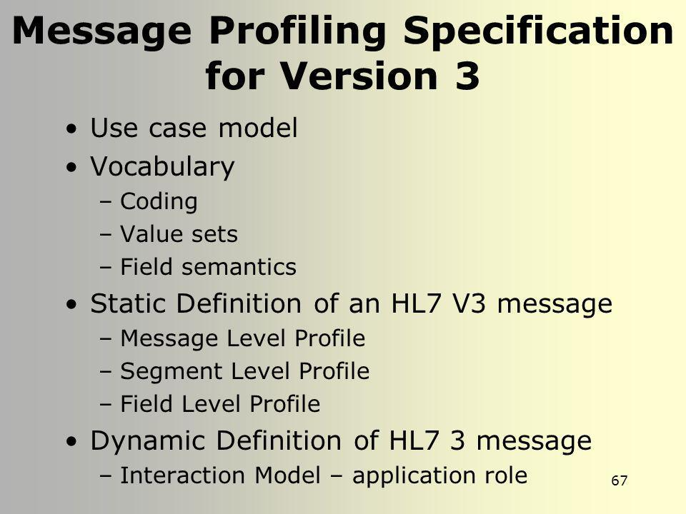 Message Profiling Specification for Version 3