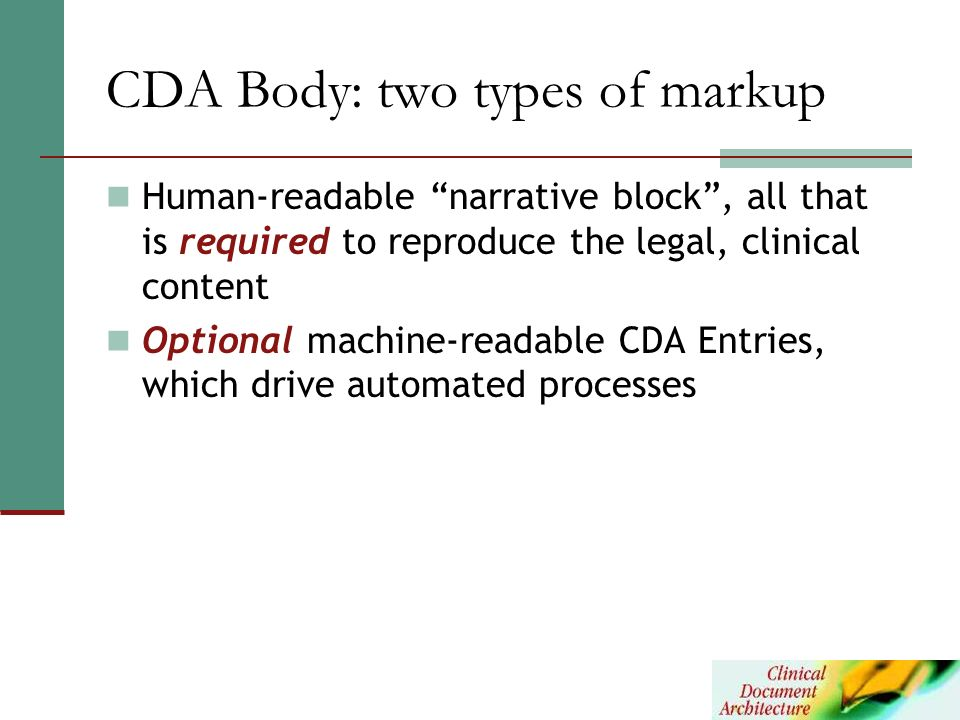 CDA Body: two types of markup