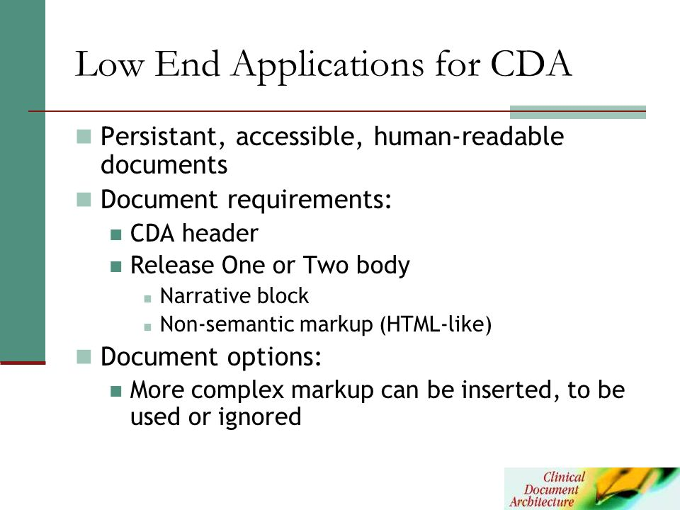 Low End Applications for CDA