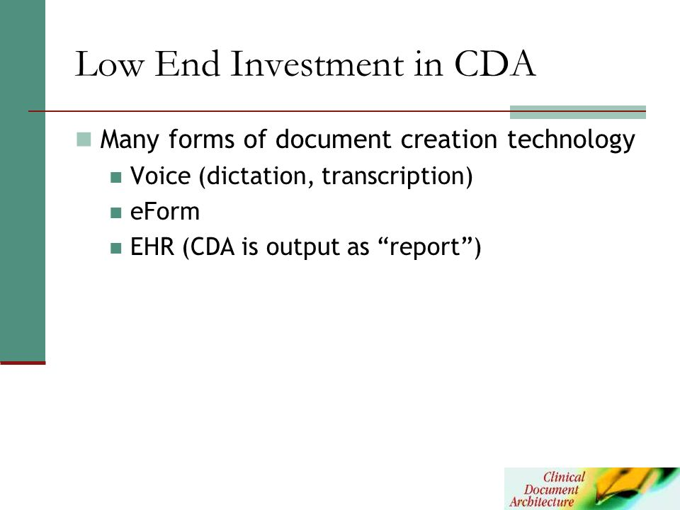 Low End Investment in CDA