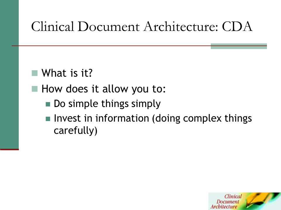 Clinical Document Architecture: CDA