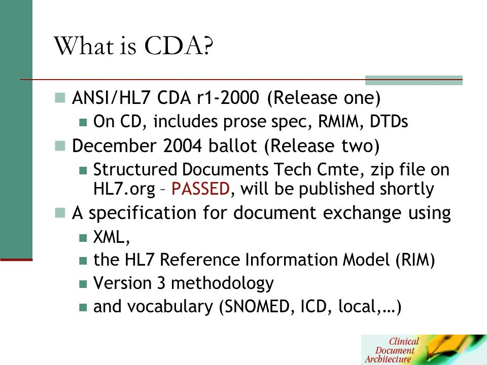What is CDA ANSI/HL7 CDA r (Release one)