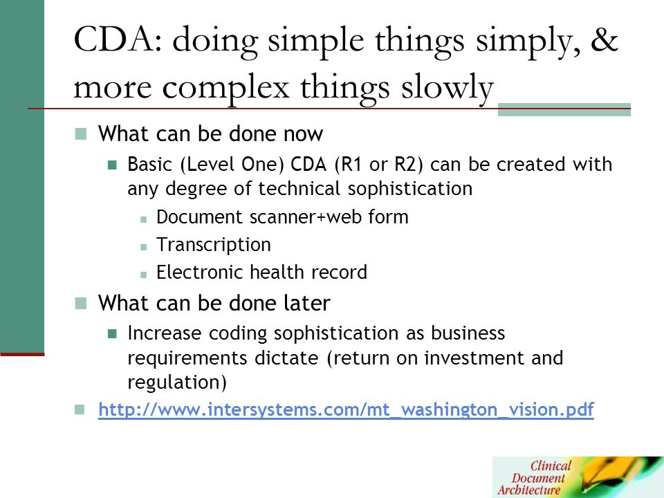 CDA: doing simple things simply, & more complex things slowly
