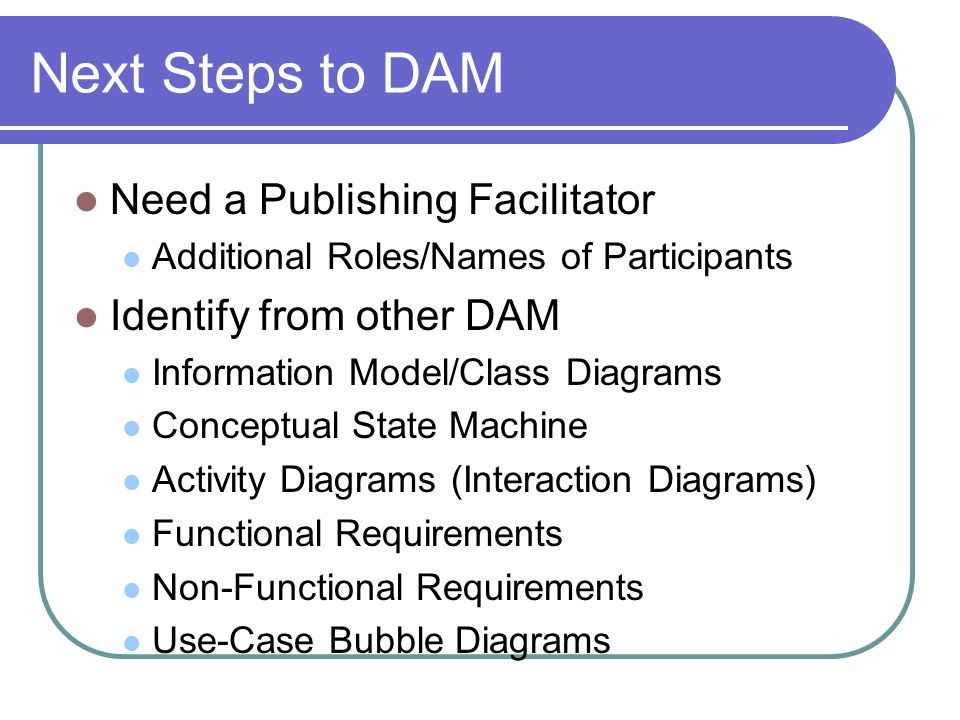 Next Steps to DAM Need a Publishing Facilitator