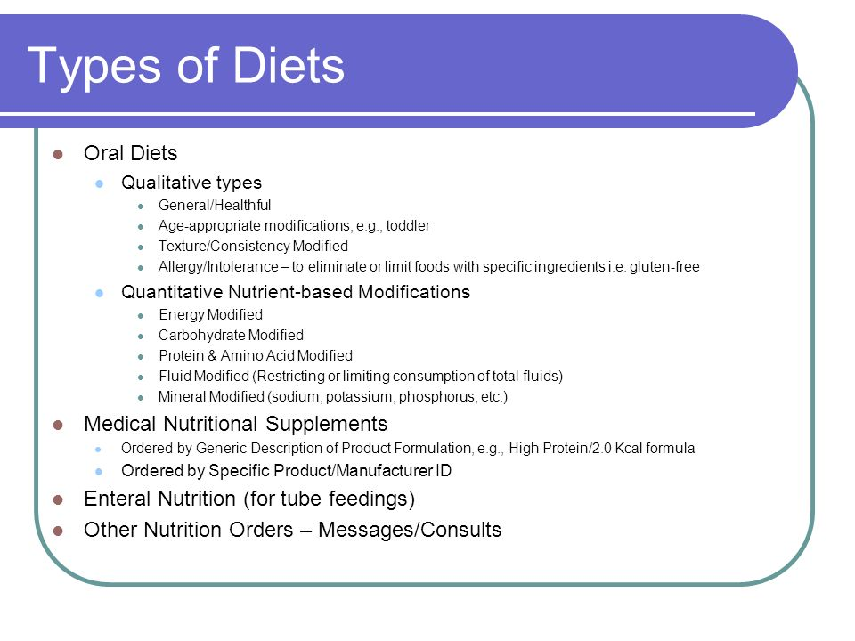 Types of Diets Oral Diets Medical Nutritional Supplements