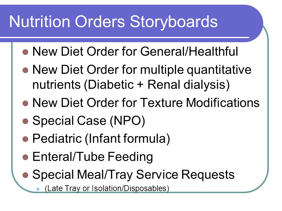 Nutrition Orders Storyboards