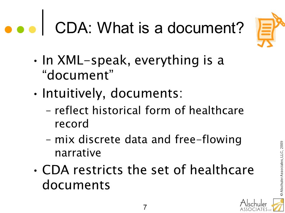 CDA: What is a document In XML-speak, everything is a document