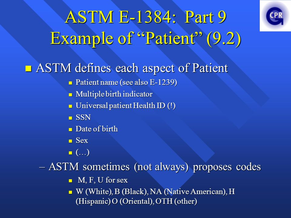ASTM E-1384: Part 9 Example of Patient (9.2)