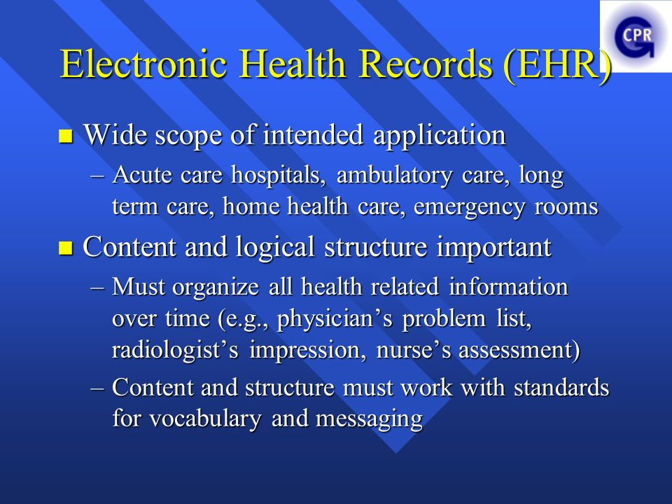 Electronic Health Records (EHR)