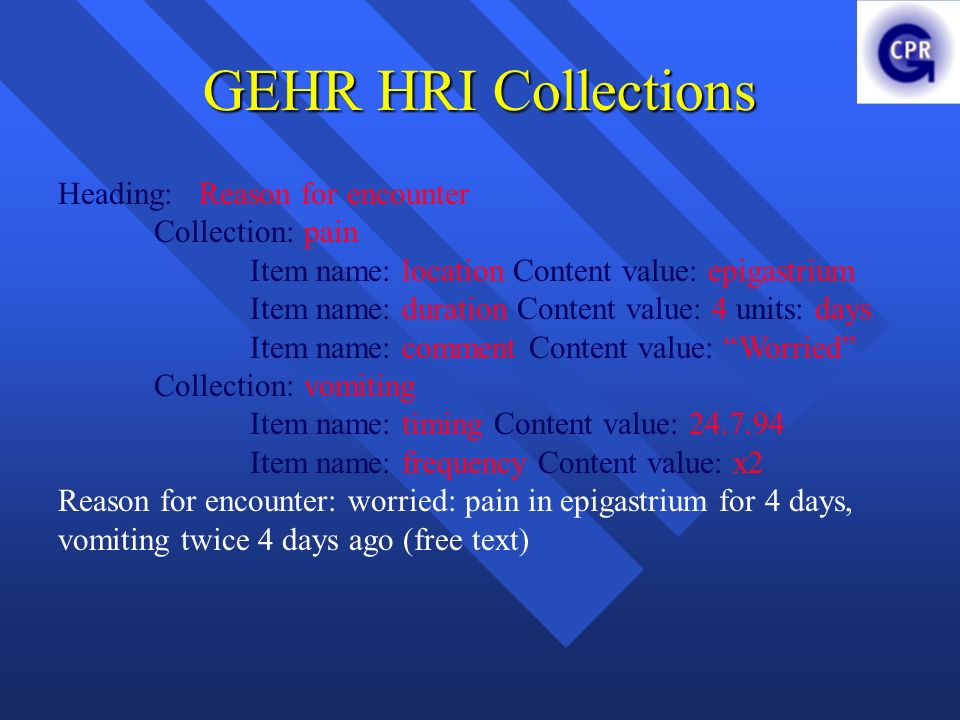 GEHR HRI Collections Heading: Reason for encounter Collection: pain