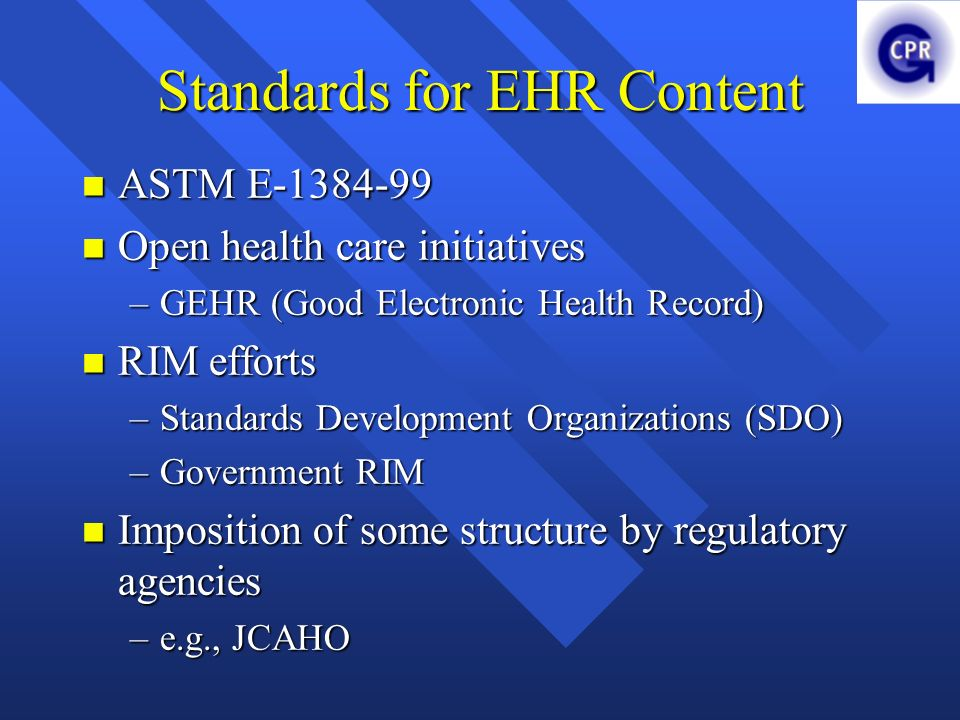 Standards for EHR Content