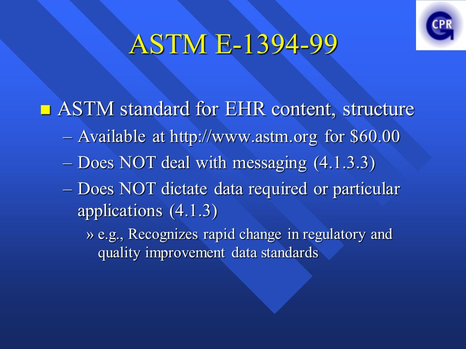 ASTM E-1394-99 ASTM standard for EHR content, structure