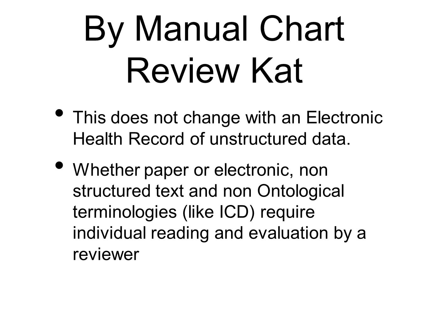 By Manual Chart Review Kat