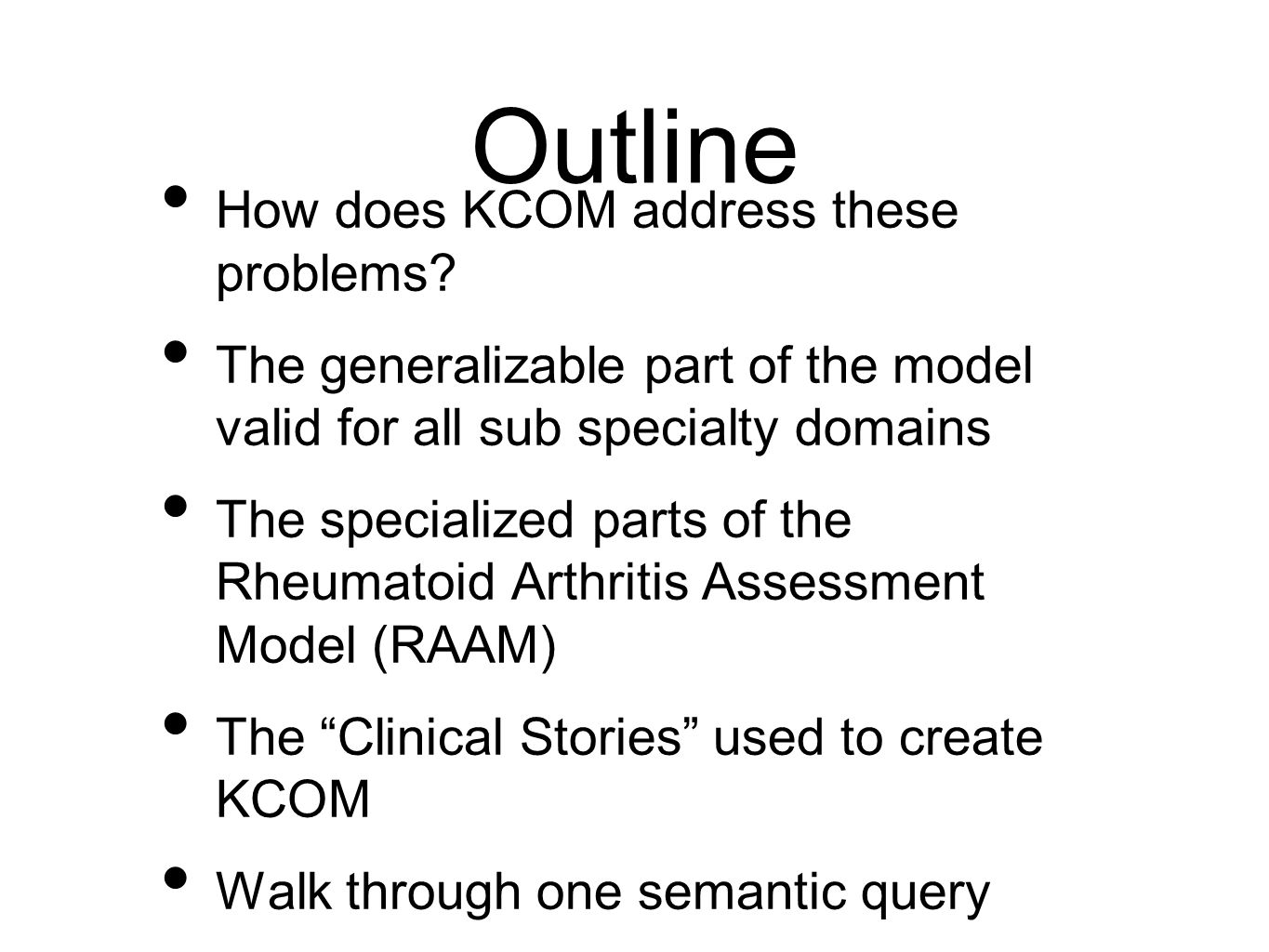 Outline How does KCOM address these problems