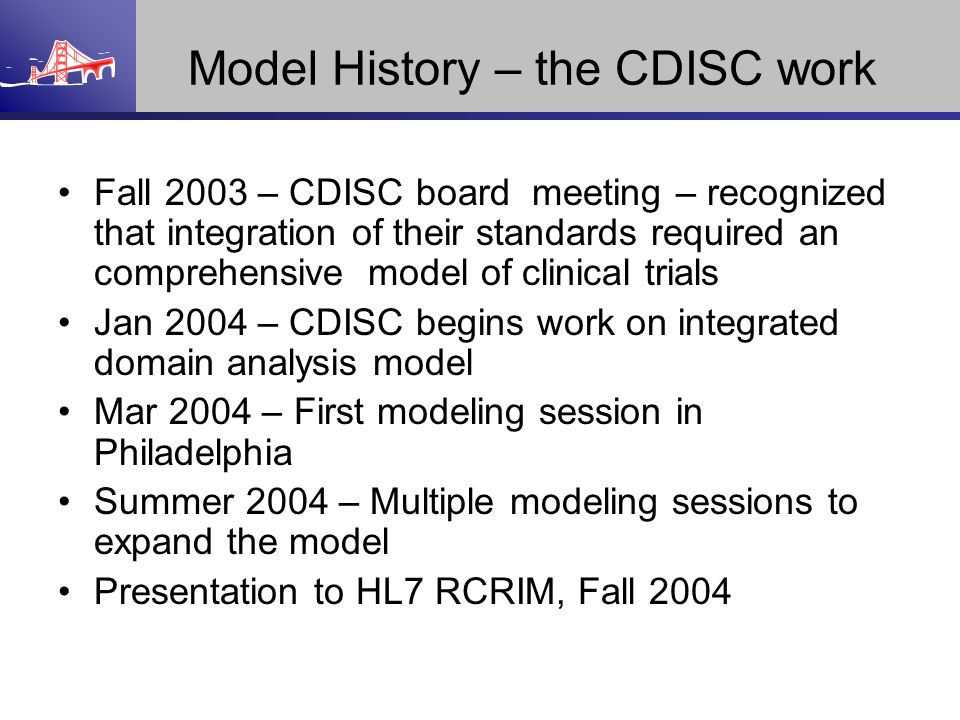 Model History – the CDISC work