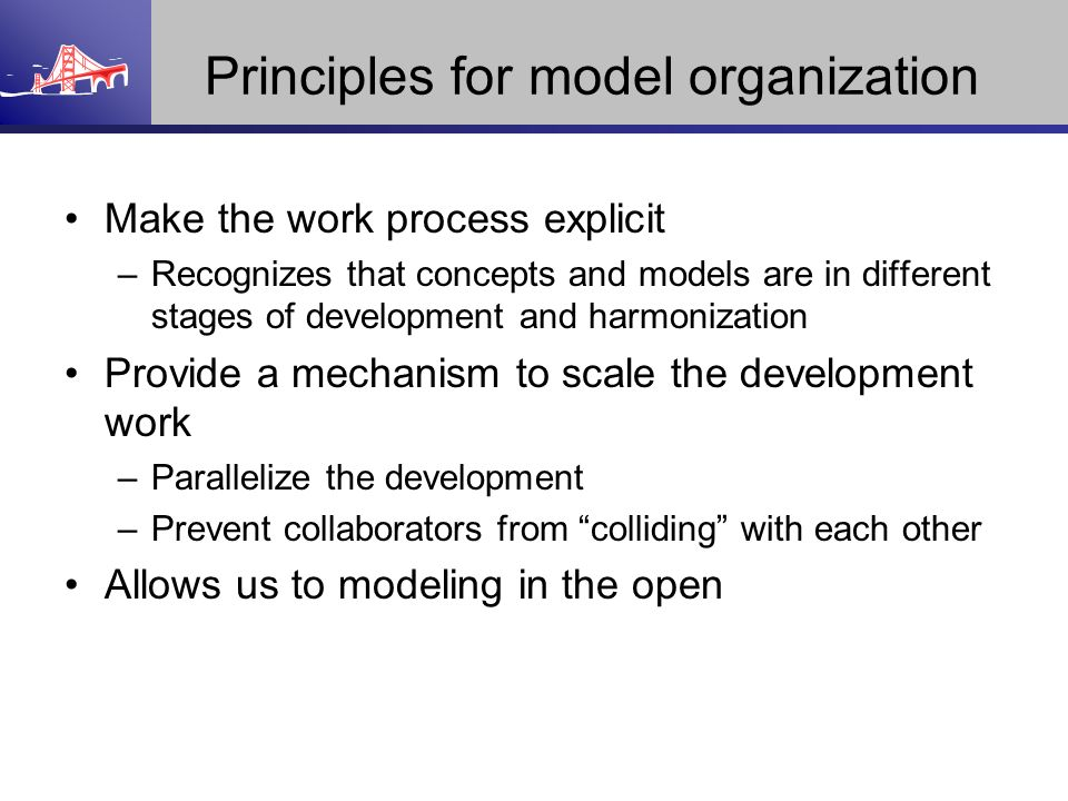 Principles for model organization