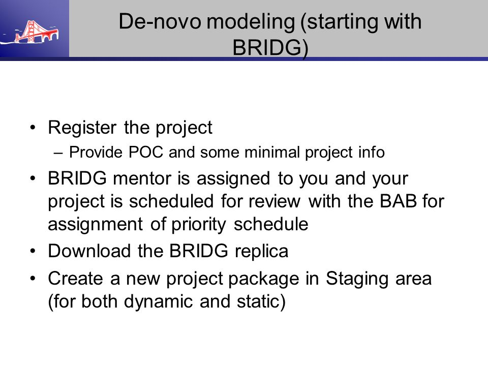 De-novo modeling (starting with BRIDG)