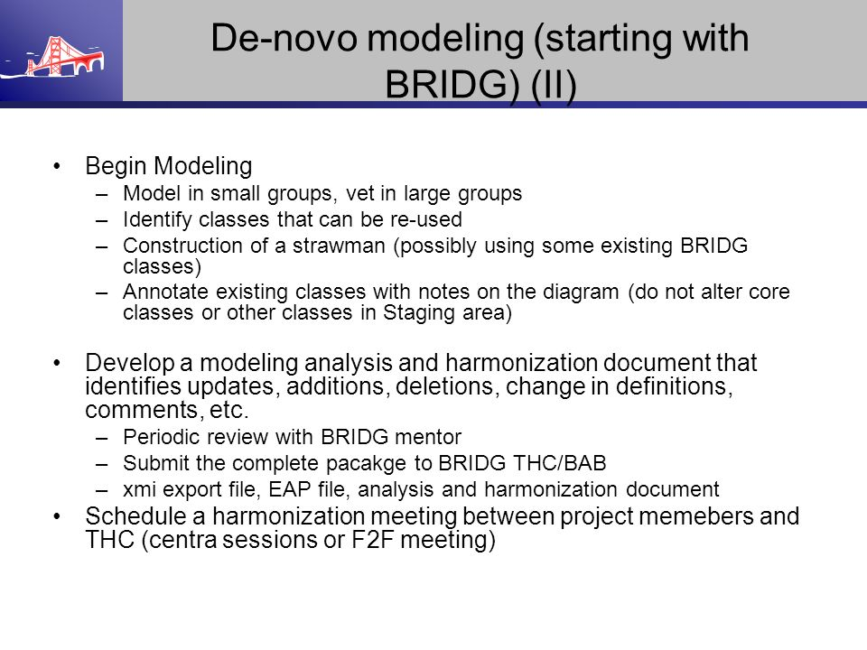 De-novo modeling (starting with BRIDG) (II)