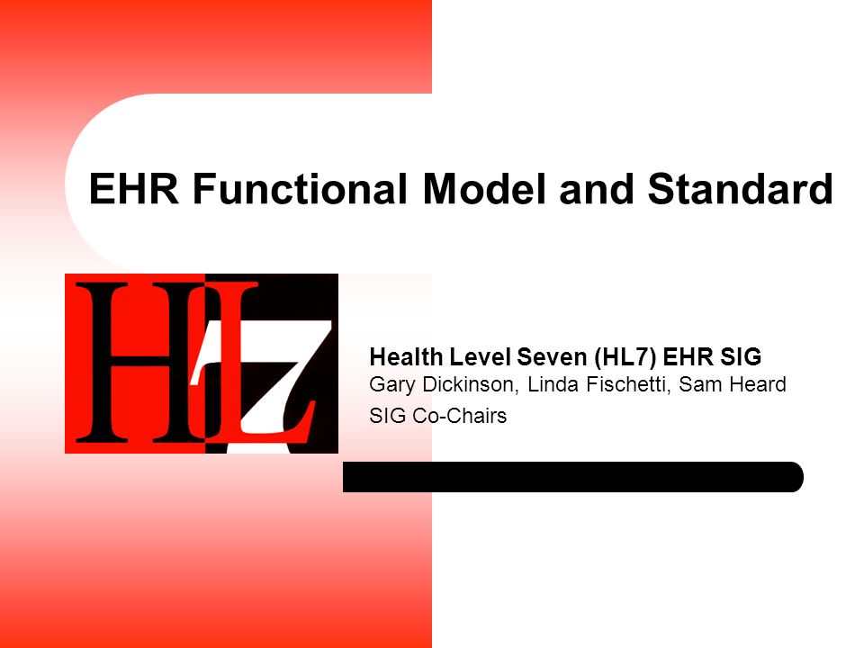 EHR Functional Model and Standard