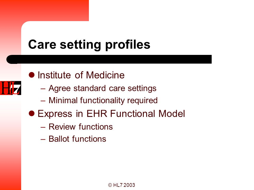 Care setting profiles Institute of Medicine