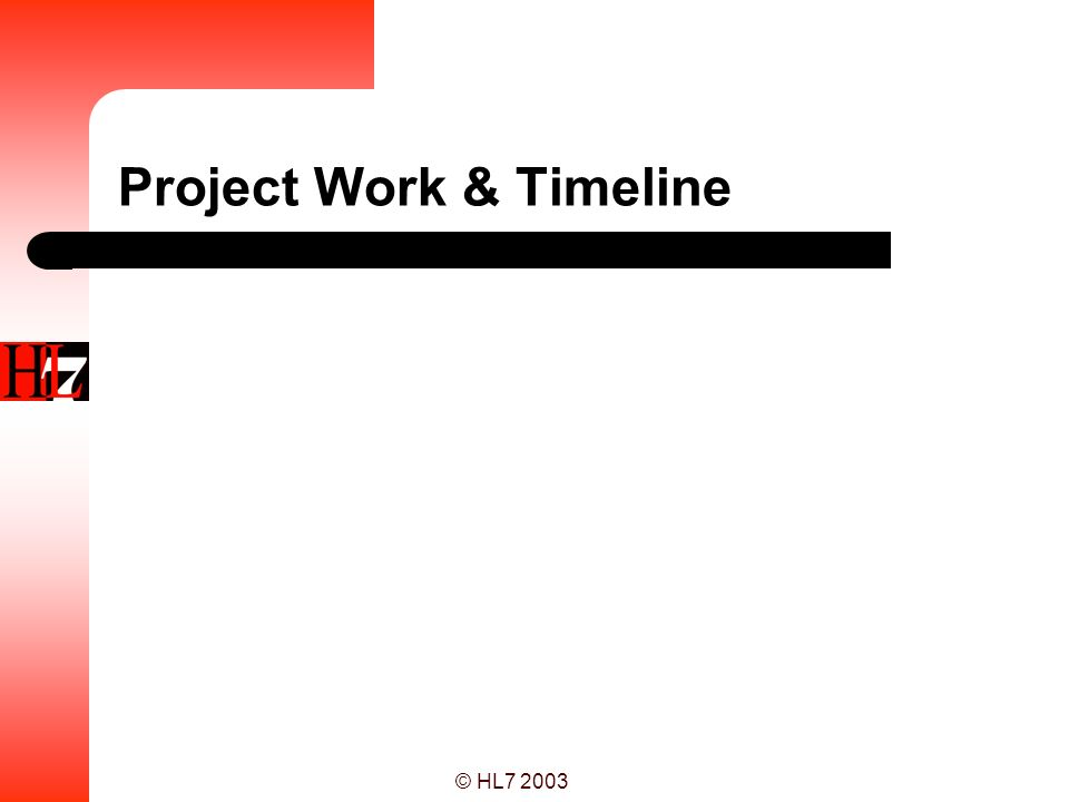 Project Work & Timeline