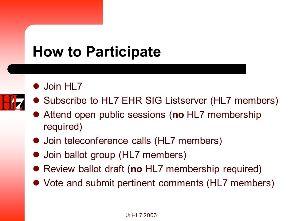How to Participate Join HL7
