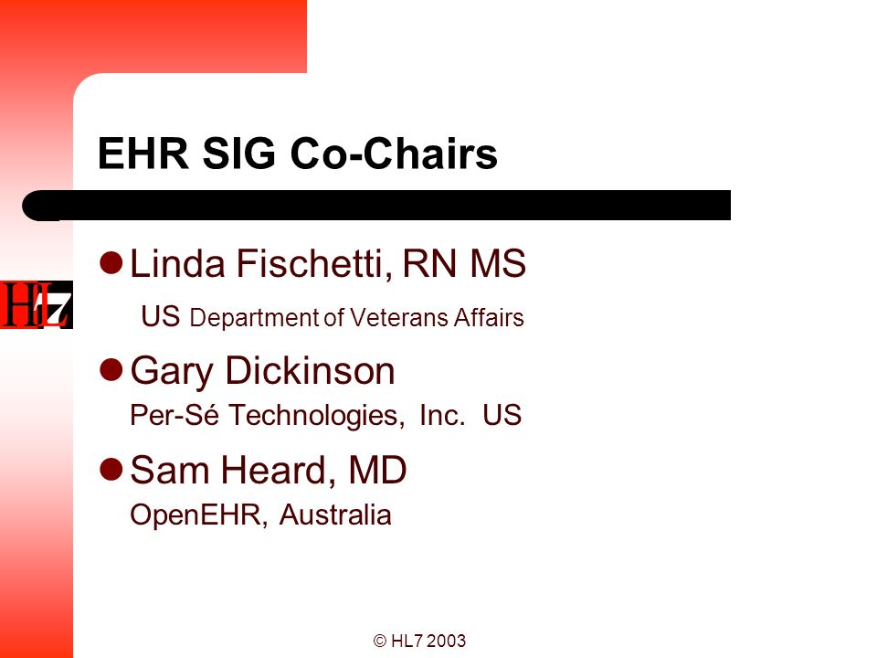 EHR SIG Co-Chairs Linda Fischetti, RN MS