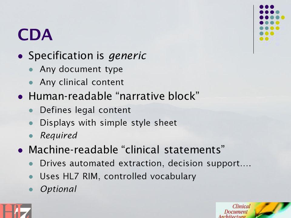 CDA Specification is generic Human-readable narrative block