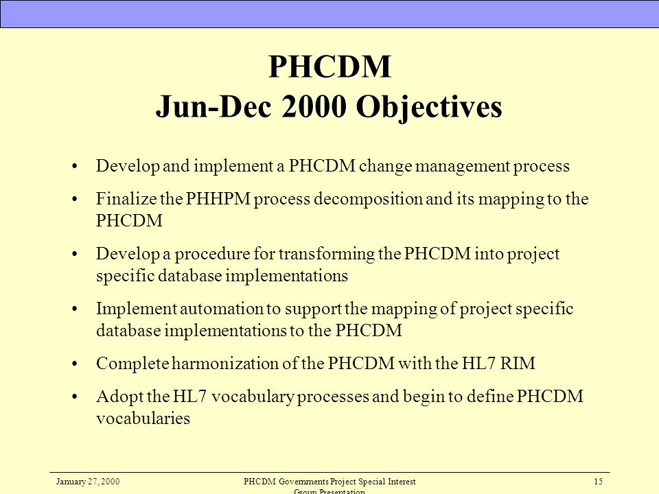 PHCDM Jun-Dec 2000 Objectives