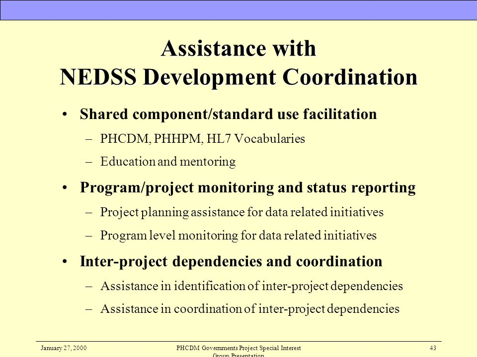 Assistance with NEDSS Development Coordination