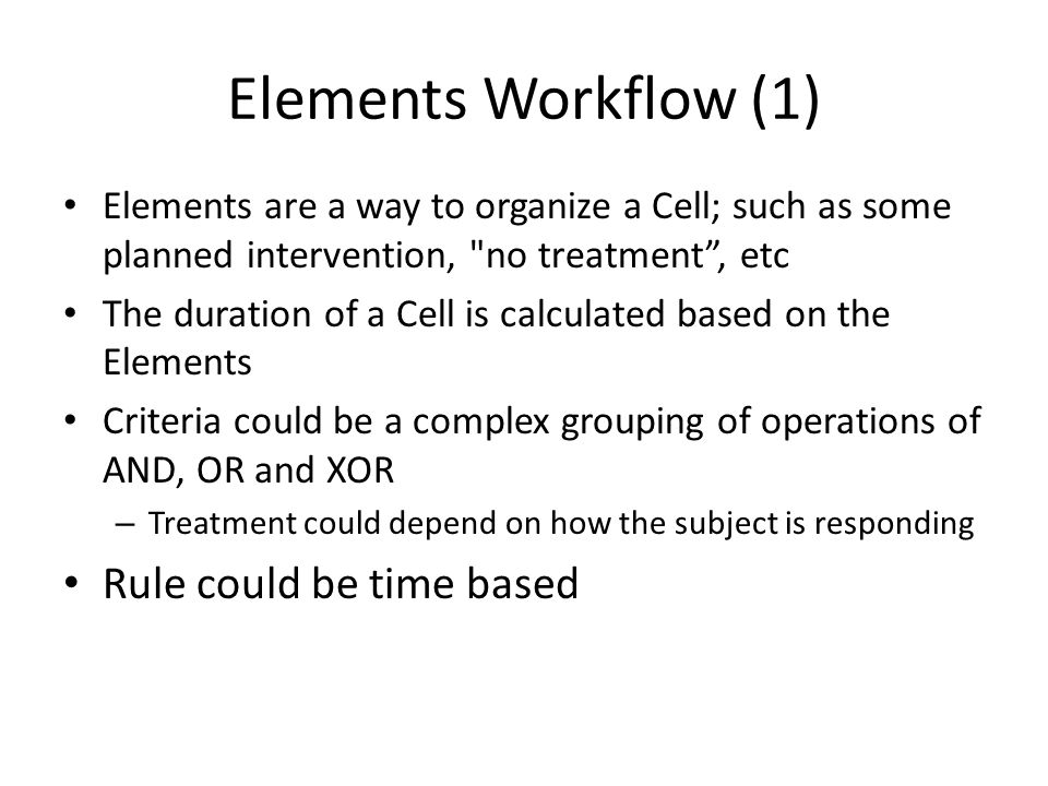 Elements Workflow (1) Rule could be time based