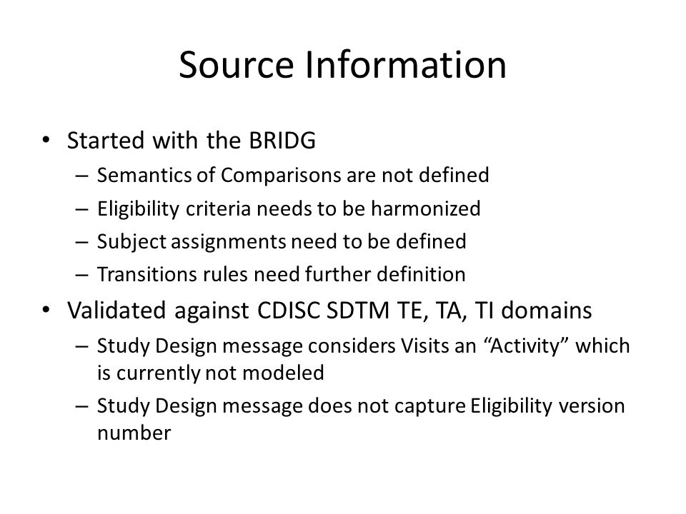 Source Information Started with the BRIDG
