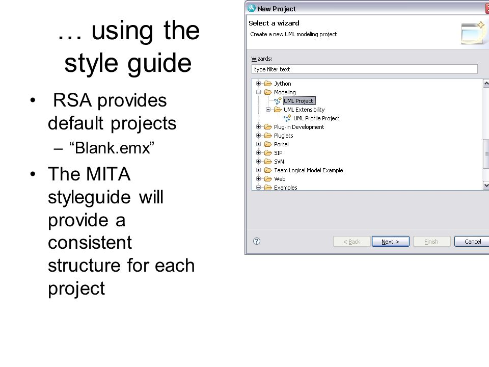 … using the style guide RSA provides default projects