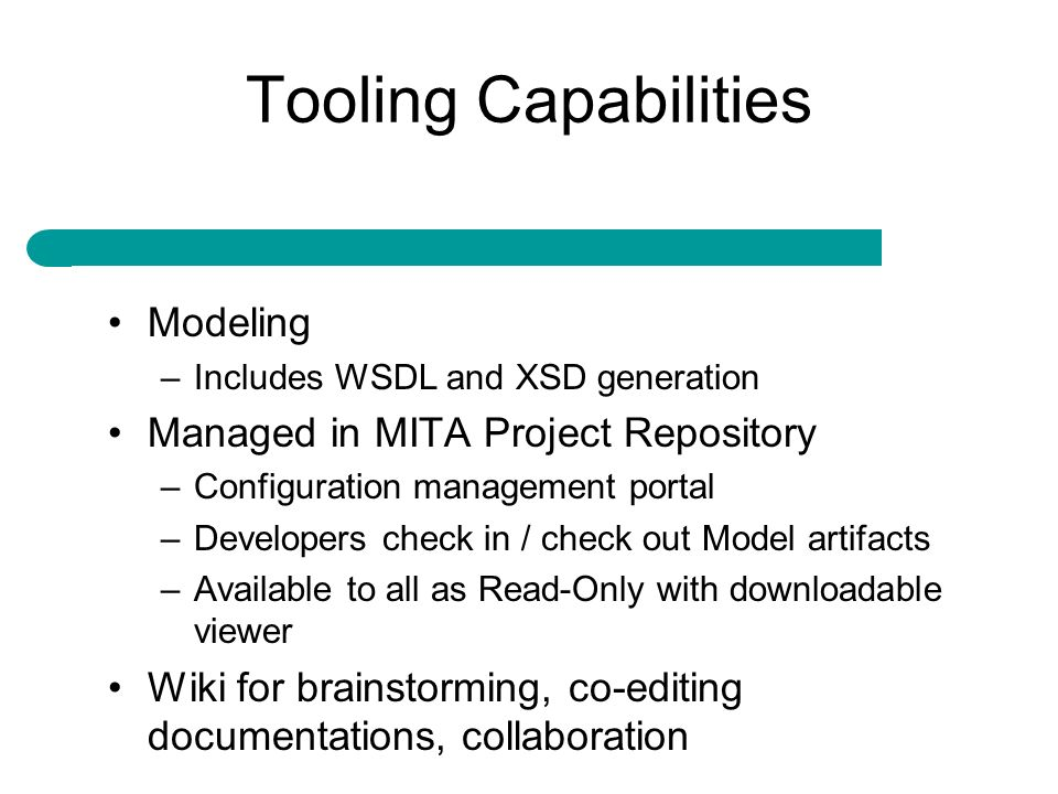 Tooling Capabilities Modeling Managed in MITA Project Repository